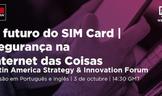 O Futuro do SIM Card / Segurança na Internet das Coisas